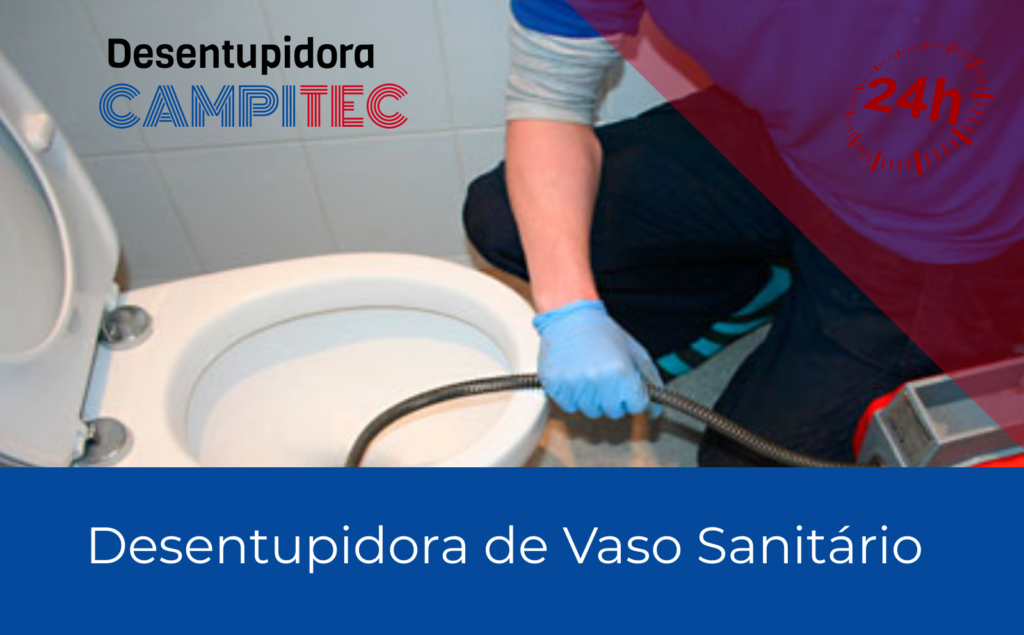Desentupidora-de-vaso-Sanitário-Jardim-Icaraí-Campinas